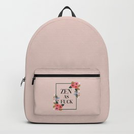 Zen As Fuck, Funny Pretty Yoga Quote Backpack