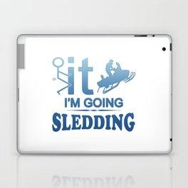 FCK IT IM GOING SNOWMOBILING Laptop & iPad Skin