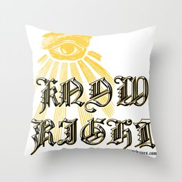 I Know Right Throw Pillow