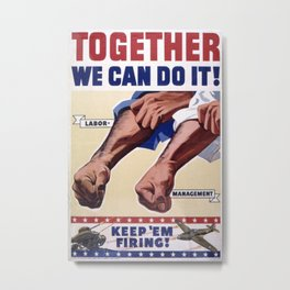 Vintage poster - Together We Can Do It Metal Print