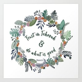 Trust in Jehovah and Do What is Good Wreath Art Print