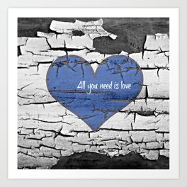 All you need is love, Valentines design Art Print