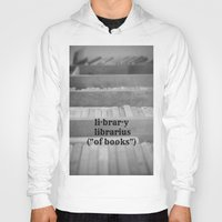 library Hoodies featuring Library by KimberosePhotography