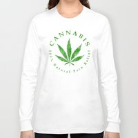 cannabis Long Sleeve T-shirts featuring Cannabis by PsychoBudgie