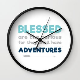 Blessed are the Curious Wall Clock