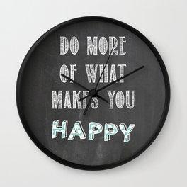 Quote, inspiration chalk board  Wall Clock