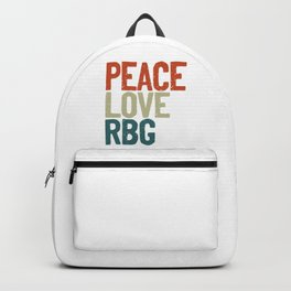 Peace Love Rbg Shirt Ruth Bader Ginsburg Vintage Backpack