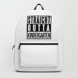 STRAIGHT OUTTA KINDERGARTEN Backpack