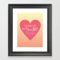 Collect Beautiful Memories  Framed Art Print