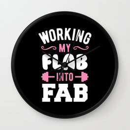 Working My Flab Into Fab Wall Clock
