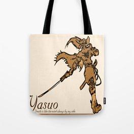 Yasuo the Unforgiven  Tote Bag
