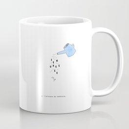 On l'arrosera Coffee Mug