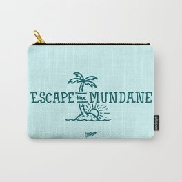 Escape the Mundane Carry-All Pouch