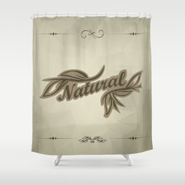 sticker badge with the inscription sheet and Natural. in natural colors Shower Curtain
