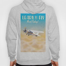 Learn to fly vintage plane poster print. Hoody