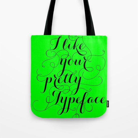 Pretty Typeface. Tote Bag