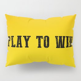 Play To Win Pillow Sham