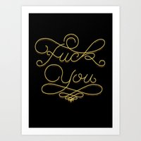 fuck you Art Prints featuring Fuck you by Valentina Badeanu
