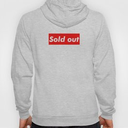 Supreme Sold Out Hoody