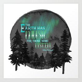 Earth has music - Shakespeare quote Art Print