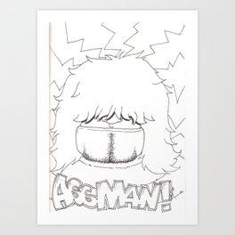 AssMan! Art Print