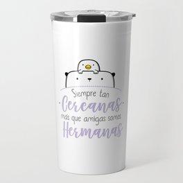 Travel Hermanas Travel Mug