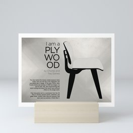 Chairs - A tribute to seats: I'm a Plywood (information) Mini Art Print