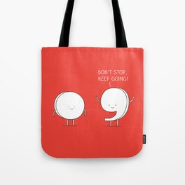positive punctuation Tote Bag
