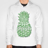 psych Hoodies featuring Psych Pineapple! by Alohalani