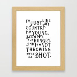 Young, Scrappy & Hungry Framed Art Print