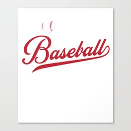 Great Gift Ideas For Baseball Dad/Mom. Canvas Print