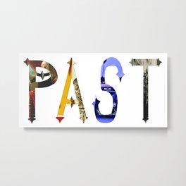 Past Metal Print