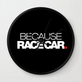 BECAUSE RACE CAR v2 HQvector Wall Clock
