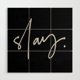 Slay (black) Wood Wall Art