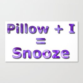 Pillow Plus I Equals Snooze Canvas Print