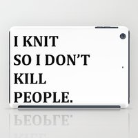 knit iPad Cases featuring I KNIT. by Miklos