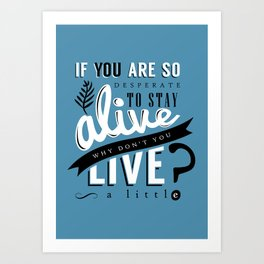 Doctor Who quote Art Print