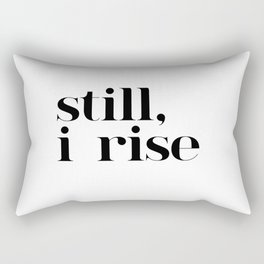 still I rise VII Rectangular Pillow