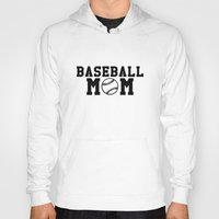 baseball Hoodies featuring Baseball Mom - Baseball by Kris James