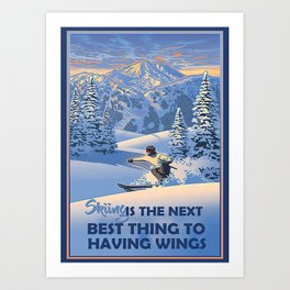 Skiing Skiing Thing To Have Wings Art Print