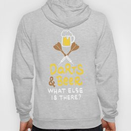 Darts & Beer. What else is there? - Gift Hoody