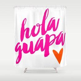 Hola Guapa Shower Curtain