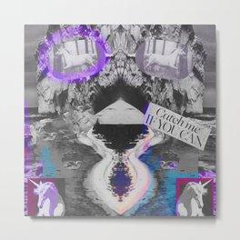 Unicorn (Catch me if you Can)  Metal Print