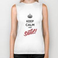 better call saul Biker Tanks featuring Keep Calm and Call Saul | Better Call Saul | Breaking Bad | Saul Goodman by Tom Storrer