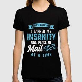 Mailman Postal Worker Postman Post Office Job Gift Funny Don't Judge Me T-shirt