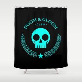 Doom & Gloom Club Shower Curtain