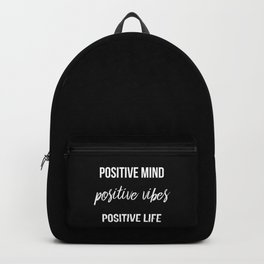 Positive vibes quote Backpack