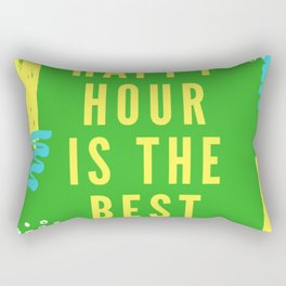happy hour is the best hour Rectangular Pillow