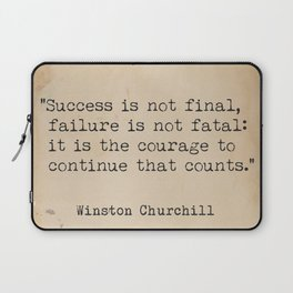 Churchill quote poster. Success is not final. Laptop Sleeve