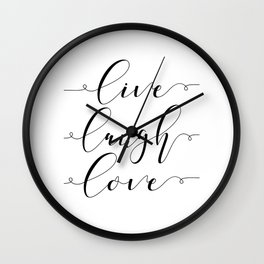 Live Love Laugh, Live Well Laugh Often Love Much Typographic Print Living Room Wall Clock